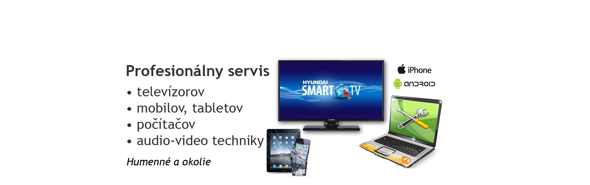 ac364cdc8 Profesionálny servis elektroniky Humenné a okolie